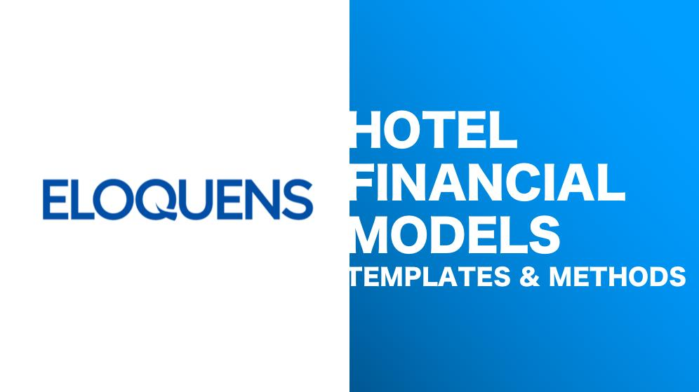 Hotel Financial Models - Instant Downloads - Eloquens