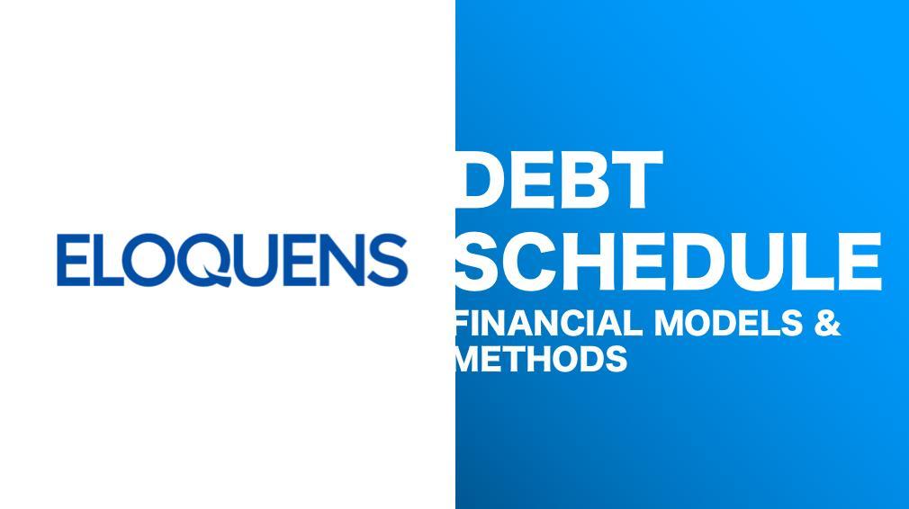 debt schedule financial models  u0026 methods